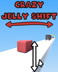 Crazy Jelly Shift