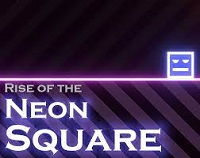 Rise of Neon Square